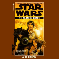 Star Wars: The Han Solo Trilogy: The Paradise Snare