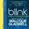 Malcolm Gladwell - Blink (Unabridged) [Unabridged Nonfiction] artwork