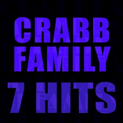 7 Hits - The Crabb Family