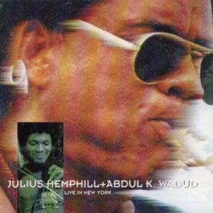 Julius Hemphill & Abdul Wadud: Live In New York