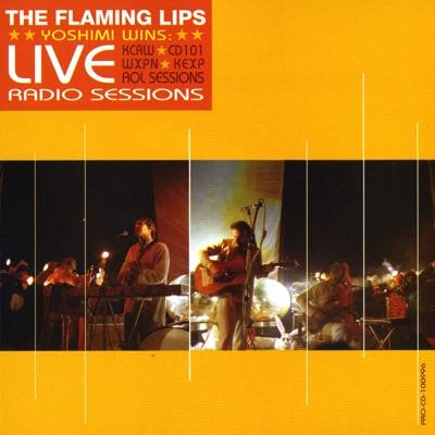 Yoshimi Wins! (Live Radio Sessions) - The Flaming Lips