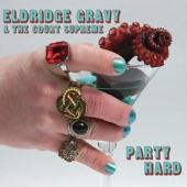 Eldridge Gravy & The Court Supreme - Ballad of the Overachiever