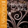 Jane Austen - Classic Drama: Mansfield Park (Dramatised) [Abridged  Fiction] artwork