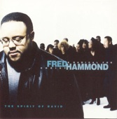 Fred Hammond & Radical For Christ - The Spirit Of David