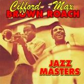 Clifford Brown & Max Roach - Jordu