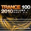 Trance 100 - 2010, Vol. 1 (Pt. 3 of 4)
