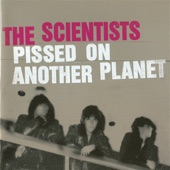 The Scientists - It'll Never Happen Again
