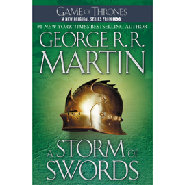 A Storm of Swords: A Song of Ice and Fire, Book 3 (Unabridged) audiobook