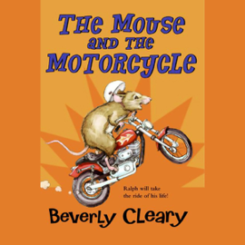 The Mouse and the Motorcycle (Unabridged) audiobook