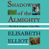 Elisabeth Elliot - Shadow of the Almighty (Unabridged)  artwork