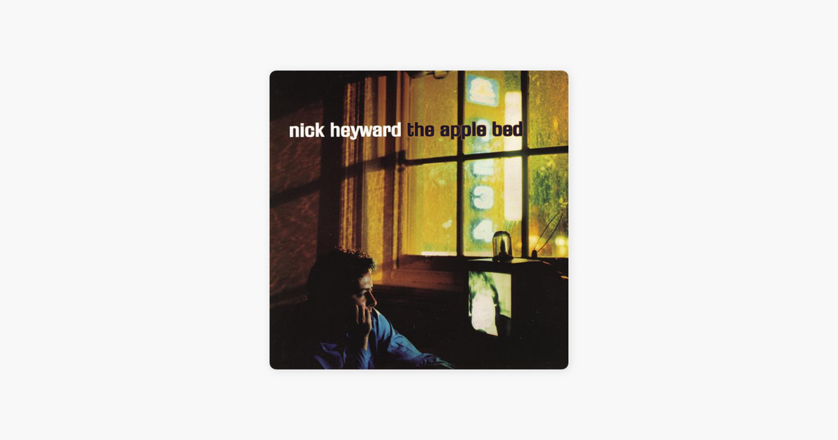 The Apple Bed By Nick Heyward On Apple Music