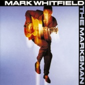 Mark Whitfield - The Blues, From Way Back