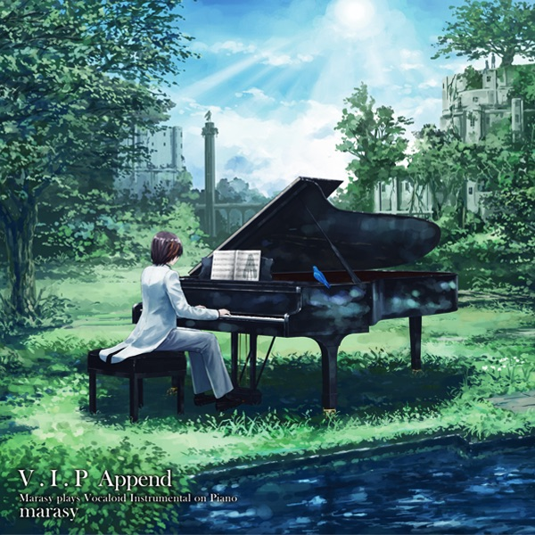 V.I.P Append(Marasy plays Vocaloid Instrumental on Piano)