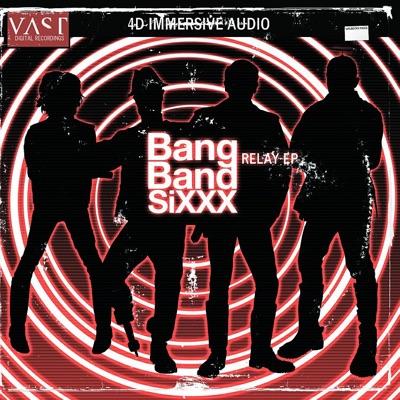 Bang Band Sixxx - EP - Vast