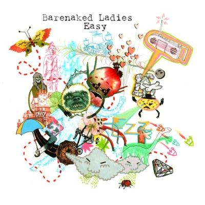 Easy - Barenaked Ladies