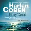 Harlan Coben - Play Dead bild