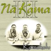 Na Kama - Ku'u Pua Lovely