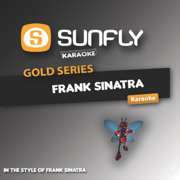 Fly Me to the Moon (In the Style of Frank Sinatra) - Sunfly Karaoke - Sunfly Karaoke