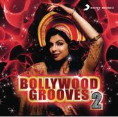 Bollywood Grooves 2
