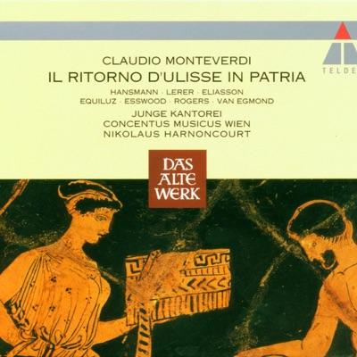 Monteverdi: Il Ritorno D'Ulisse in Patria - Claudio Monteverdi