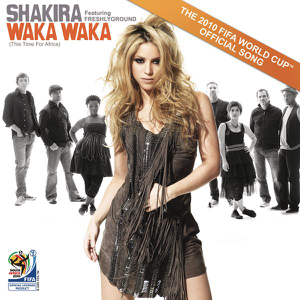Shakira - Waka Waka (This Time for Africa) [The  2010 FIFA World Cup (TM) Song] [feat. Freshlyground]