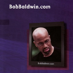 View album Bob Baldwin - BobBaldwin.com