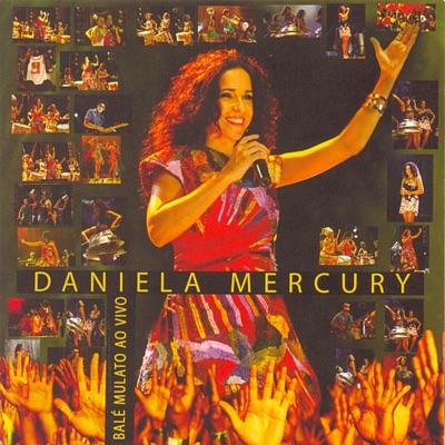 Balé Mulato (Ao Vivo) - Daniela Mercury
