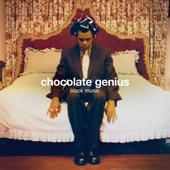 Chocolate Genius - Half a Man
