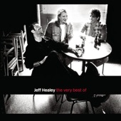 The Jeff Healey Band - House That Love Built