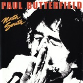 Paul Butterfield - Living In Memphis