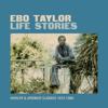 Life Stories - Ebo Taylor