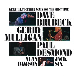 View album Dave Brubeck - We're All Together Again for the First Time