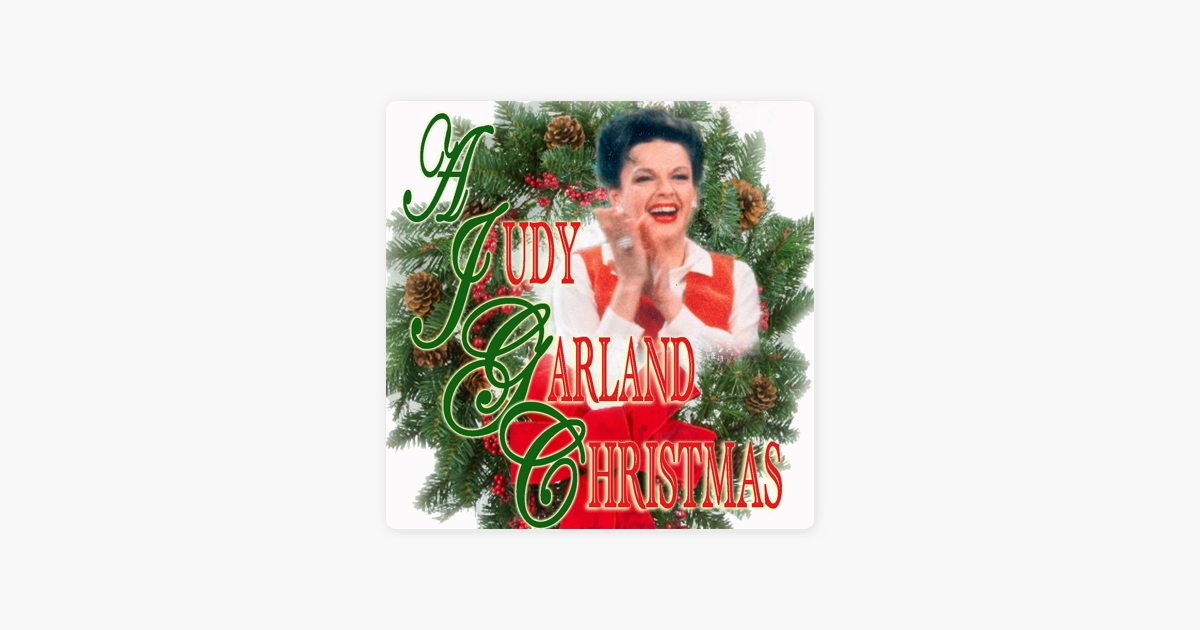 A Judy Garland Christmas - EP by Judy Garland on Apple Music