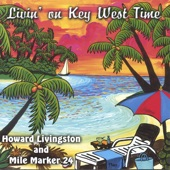 Howard Livingston & Mile Marker 24 - Una Mas Cerveza