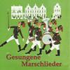 Schwarzbraun ist die Haselnuss - Ein grosses Bundesblasorchester mit Männerchor