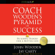 John Wooden & Jay Carty - Coach Wooden's Pyramid of Success: Building Blocks for a Better Life (Unabridged)