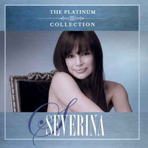 Severina - The Platinum Collection