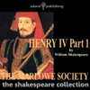 William Shakespeare - Henry IV Part One (Unabridged)  artwork
