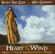 Heart of the Wind: Music for Native American Flute & Drums - Robert Tree Cody & Will Clipman