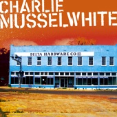 Charlie Musselwhite - Church Is Out