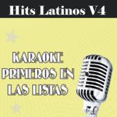 Karaoke Primeros en las Listas: Hits Latinos, Vol. 4