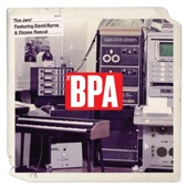 The BPA - Toe Jam (feat. David Byrne) [Radio Edit]