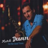 Mark Dunn - Crystal Blue Persuasion