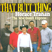 That Butt Thing - Horace Trahan