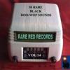 30 Rare Black Doo-Wop Sounds Vol. 14