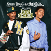 Mac and Devin Go to High School (Music from and Inspired By the Movie) - Snoop Dogg & Wiz Khalifa