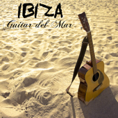 Ibiza Guitar del Mar: Erotic Chillout Guitar Music for Tantric Moments