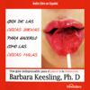 Barbara Keesling, Ph.D. - Guia de Las Chicas Buenas Para Hacerlo Como Las Chicas Malas [The Good Girl's Guide to Bad Girl's Sex]  artwork