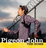 Pigeon John - The Bomb