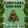 Christmas Doo-Wop (Collection Two), 2010